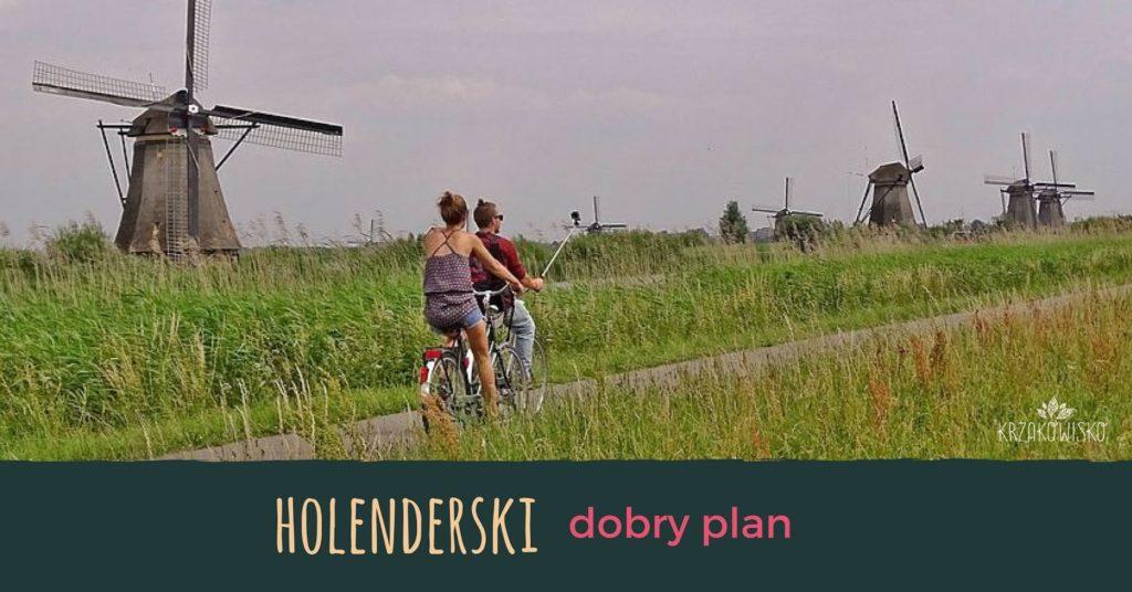 Dobry plan - krajobraz Holandii zwiatrakami